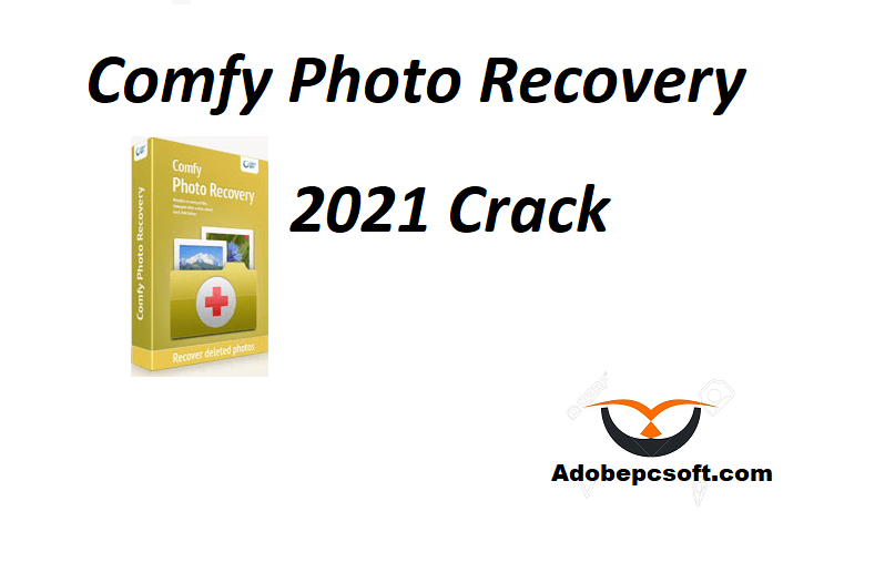 Comfy Photo Recovery 2021 Crack